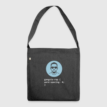 Gangsta Rapper - Shoulder Bag made from recycled material