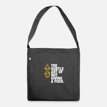 Subtle The Subtle Art Of Not Giving A Fuck! - Shoulder Bag made from recycled material