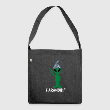 Paranoid Paranoid? | Alien with Aluhut - Shoulder Bag made from recycled material