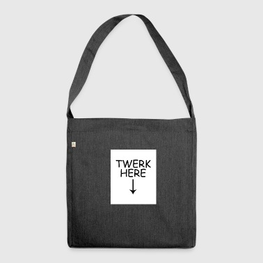 twerk here 1 - Shoulder Bag made from recycled material