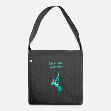 Dance Life is better upside down pole dance - Shoulder Bag made from recycled material