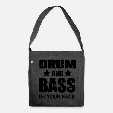 Drum N Bass Drum n Bass Music - Shoulder Bag made from recycled material