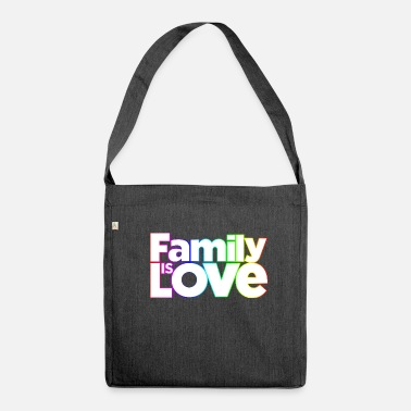 Family is Love - Umhängetasche aus Recyclingmaterial