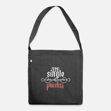 Single Single single saying - Shoulder Bag recycled