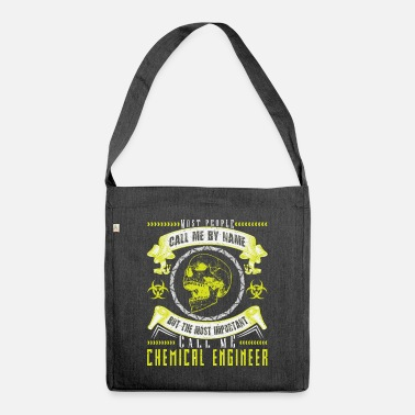 Chemical Chemical Engineer / Chemical Engineering Gift - Shoulder Bag recycled
