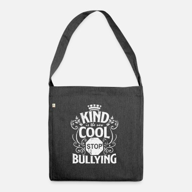 Bullying Quotes To bully - Shoulder Bag recycled
