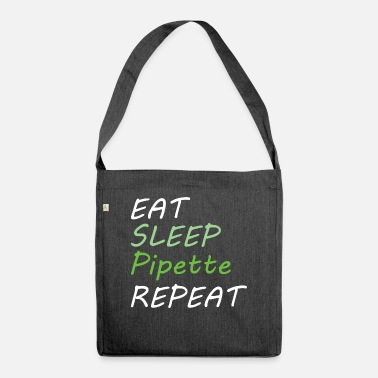 Pipettes BIOLOGY: Eat Sleep Pipette - Shoulder Bag recycled