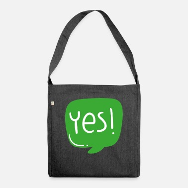 Saying exclamation word cool design gift greeting yes - Shoulder Bag recycled