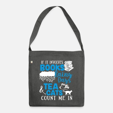 Tea Books Rainy Days Tea Cats - Shoulder Bag recycled