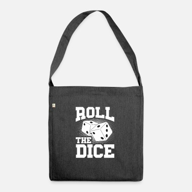 Roll The Dice Roll the dice Casiono Las Vegas - Shoulder Bag recycled
