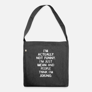 Sarcastic sarcastically - Shoulder Bag recycled
