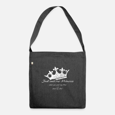 Crown - Just call me Princess - Shoulder Bag recycled