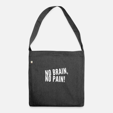 Stupidity creates free time - Shoulder Bag recycled