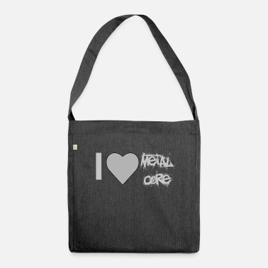 Metalcore I love Metalcore - Shoulder Bag recycled