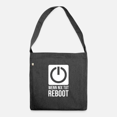 Reboot reboot - Shoulder Bag recycled