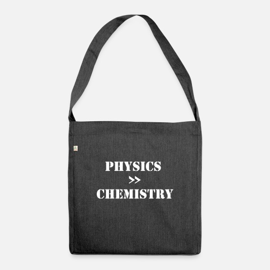 High School Senior Bags & Backpacks - Physicist physicist funny sayings 2 - Shoulder Bag recycled heather black