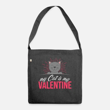 Day My cat is my Valentine's Day gift geek - Shoulder Bag recycled