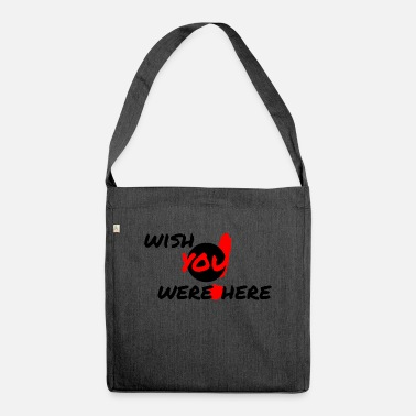Wish You wish you were here - Shoulder Bag recycled