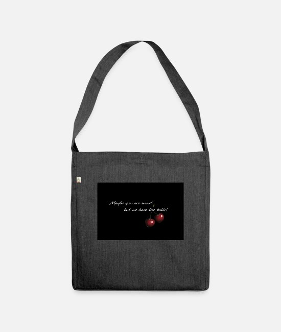 Joy Bags & Backpacks - Cherry - Maybe you are smart - Shoulder Bag recycled heather black