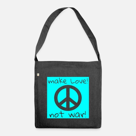 Love Bags & Backpacks - MAKE LOVE! NOT WAR! - Shoulder Bag recycled heather black