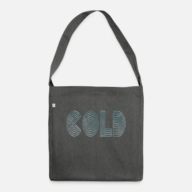Froid Froid froid - Sac bandoulière recyclé