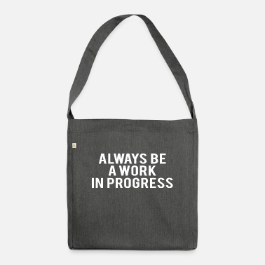 Lifting POWERLIFTING: always be a work in progress - Shoulder Bag recycled
