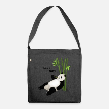 Ease Take it easy, Panda, ease - Shoulder Bag recycled