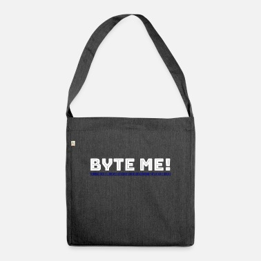 Byte Byte me! - Shoulder Bag recycled