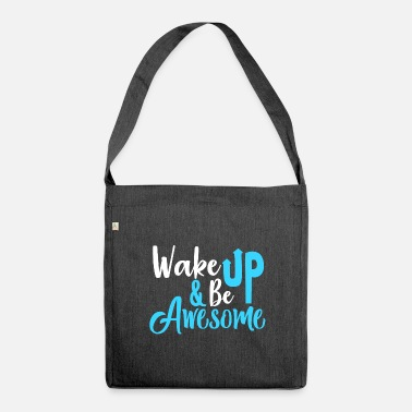 Awesome Be Awesome - Shoulder Bag recycled