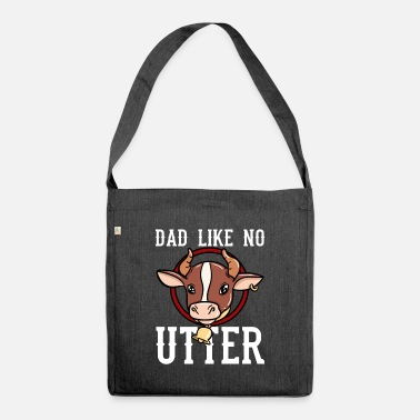 Utt Dad Like No Utter - Umhängetasche aus Recyclingmaterial