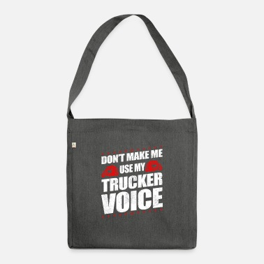 Old School Funny Use My Trucker Voice Truck Driver Gift Idea - Shoulder Bag recycled