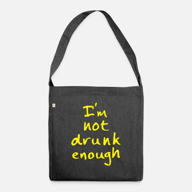Humor not drunk enough - Bolsa de tela reciclado