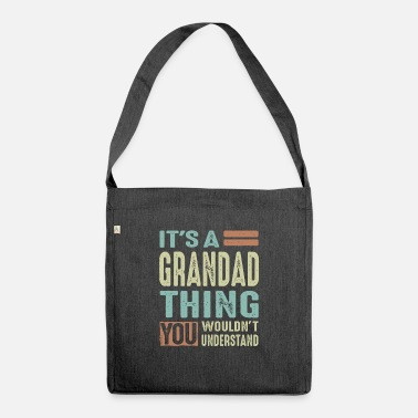 Grandad Grandad Thing - Shoulder Bag recycled