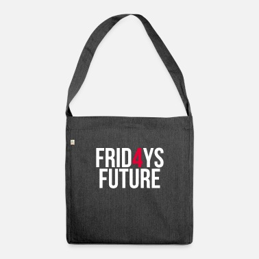 Fridays For Future Fridays 4 Future - Fridays For Future - Shoulder Bag recycled