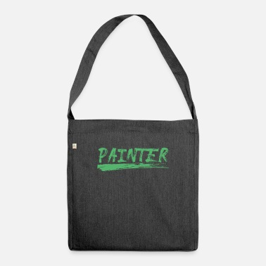 Painting Painter Painting Painter Painting Painting - Shoulder Bag recycled