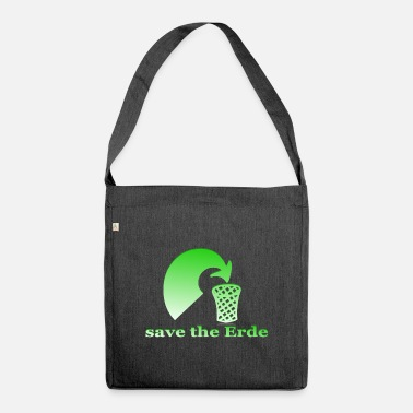 Planet save the planet - Shoulder Bag recycled