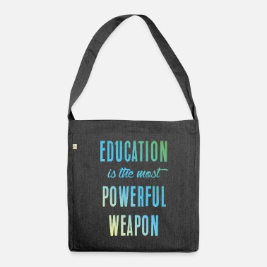 Education Education || education - Shoulder Bag recycled