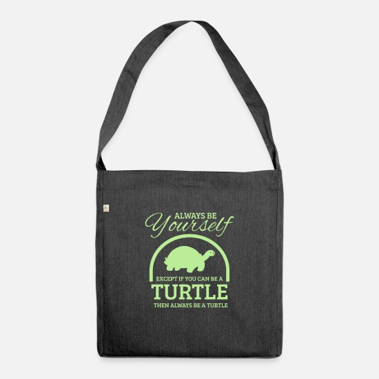 Small Bags & Backpacks - Funny turtle saying - Always be yourself Tu - Shoulder Bag recycled heather black