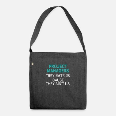 Project Manager Definition Hilarious Project managers design - hate us cause - Shoulder Bag recycled