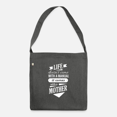 Mothers Day print for Wife - Life Doesn't Come - Shoulder Bag recycled