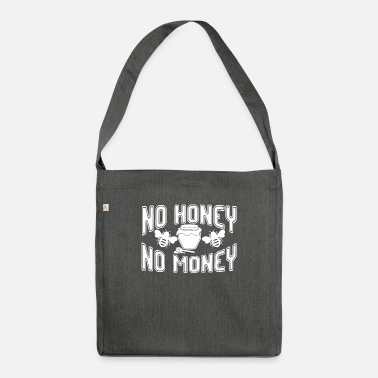 Beekeeper No Honey No Money - Shoulder Bag recycled