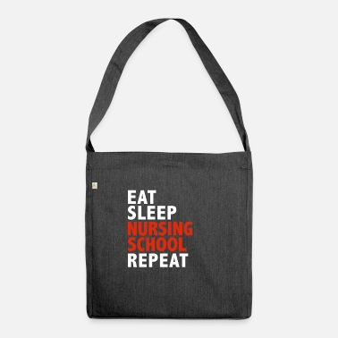 College Eat Sleep Nursing School Repeat Nurses - Bolsa de tela reciclado