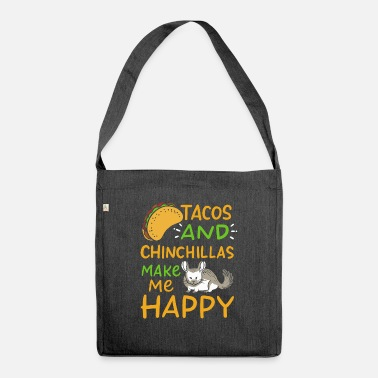 Siesta Tacos & chinchillas make me happy - Shoulder Bag recycled