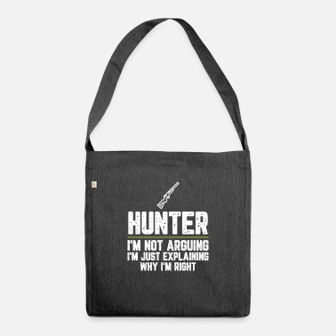 Students Hunter I'm Not Arguing I'm Just Explaining Why - Shoulder Bag recycled