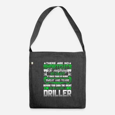 Driller Driller To be caller a Driller - Shoulder Bag recycled