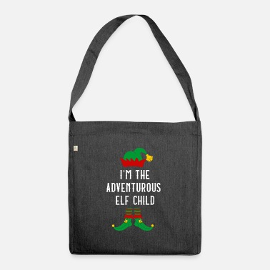 Elf I'm The Adventurous Elf Child Christmas Gift - Shoulder Bag recycled