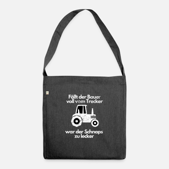 Gift Idea Bags & Backpacks - Farmer Trecker saying Farmer Funny Schnapps Farm - Shoulder Bag recycled heather black