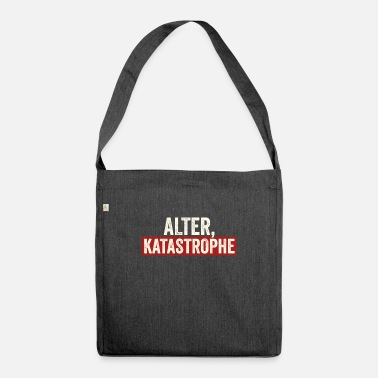 Alter Alter Katastrophe - Umhängetasche aus Recyclingmaterial