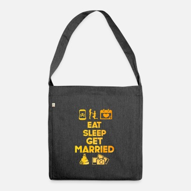 Nuptials Eat Sleep Married Wedding Ceremony Nuptial Gift - Shoulder Bag recycled