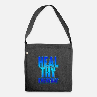 Healthy Healthy - Shoulder Bag recycled